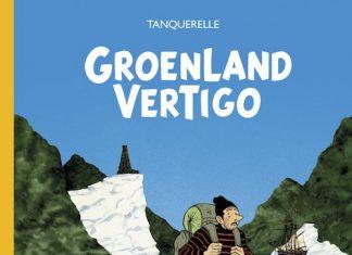 Herve TANQUERELLE - Groenland Vertigo