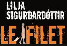 Lilja SIGURDARDOTTIR - Reykjavik noir - 02 - Le filet