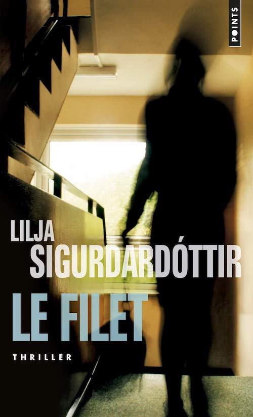 Lilja SIGURDARDOTTIR - Reykjavik noir - 2 - Le filet