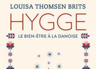 Louisa THOMSEN BRITS - Hygge - art du bonheur a la danoise