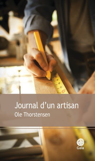 Ole THORSTENSEN - Journal un artisan