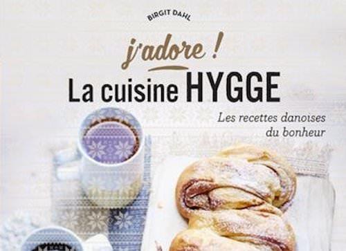 Birgit DAHL : Cuisine hygge – J'adore !