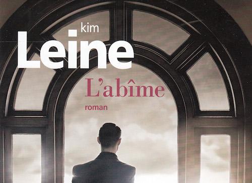 Kim LEINE : l'abîme