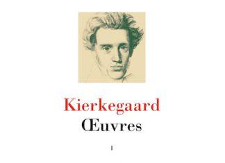 Soren KIERKEGAARD - Oeuvres