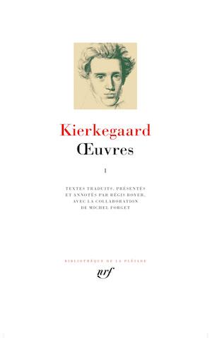 Soren KIERKEGAARD - Oeuvres 1