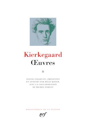 Soren KIERKEGAARD - Oeuvres 2
