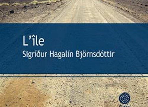 Sigríður Hagalín BJÖRNSDOTTIR : L'ile