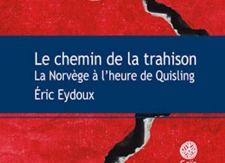 Eric EYDOUX - Le chemin de la trahison