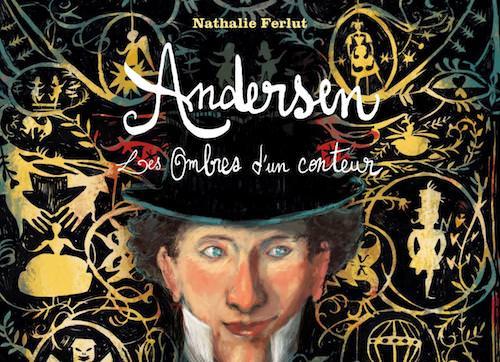 Nathalie FERLUT: Andersen, Les ombres d'un conteur