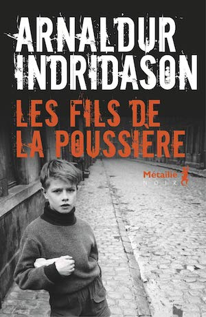Arni THORARINSSON - Les fils de la poussiere