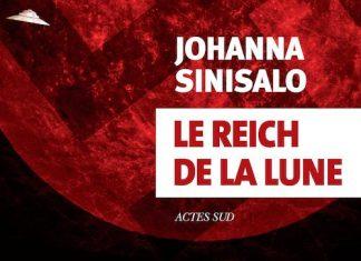 Johanna SINISALO - Le Reich de la lune