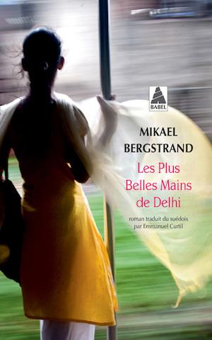 Mikael BERGSTRAND - Aventures de Goran et Yogi - 01 - Les plus belles mains de Delhi