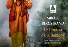 Mikael BERGSTRAND -gourou de la Baltique