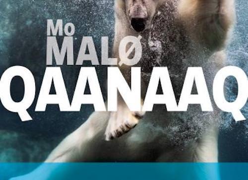 Mo MALØ : Qaanaaq