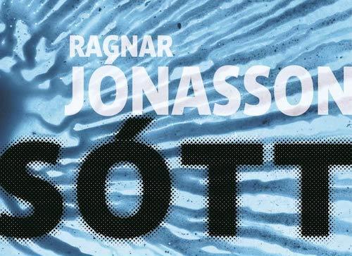 Ragnar JONASSON : Sótt