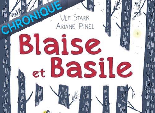 Ulf STARK et Ariane PINEL : Blaise et Basile