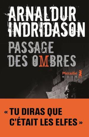 Arnaldur INDRIDASON - Trilogie des ombres – 03 – Le passage de ombre