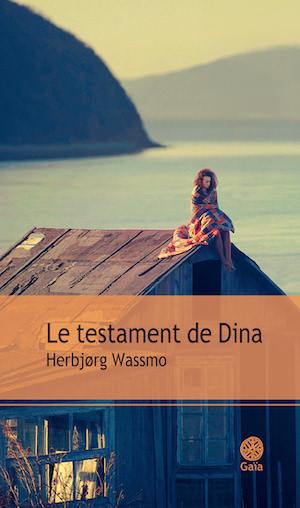 Herbjorg WASSMO - Le testament de Dina