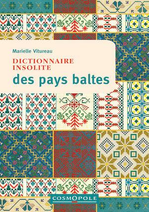 Marielle VITUREAU - Dictionnaire insolites Pays Baltes