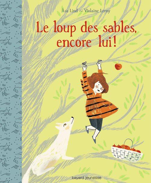 Asa LIND et Violaine LEROY - Le loup des sables 2