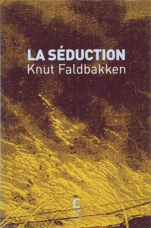 Knut FALDBAKKEN - La seduction