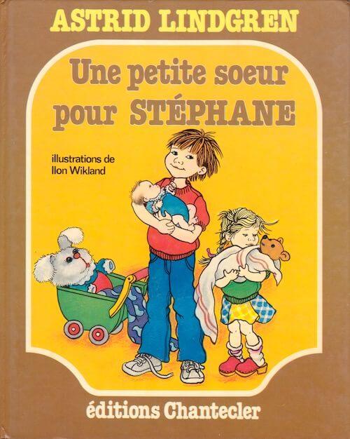 Astrid LINDGREN : Une petite soeur pour Stéphane