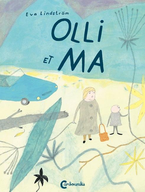 Eva LINDSTROM - Olli et Ma