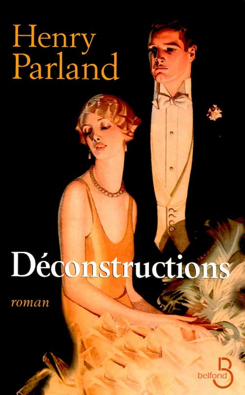 Henry PARLAND - Deconstructions