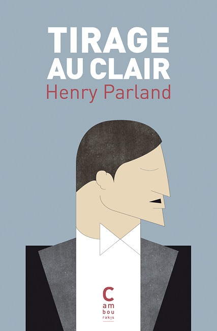Henry PARLAND Tirage au clair
