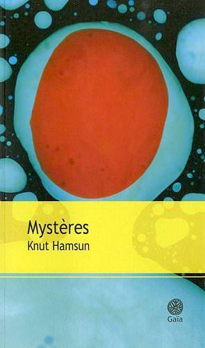 Knut HAMSUN - Mysteres