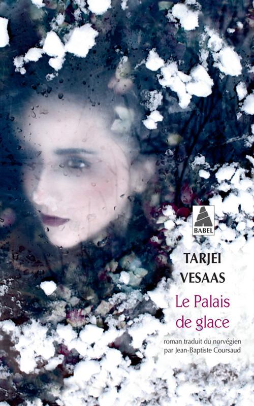 Tarjei VESAAS - Le palais de glace