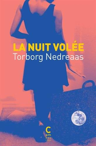 Torborg NEDREAAS - La nuit volee