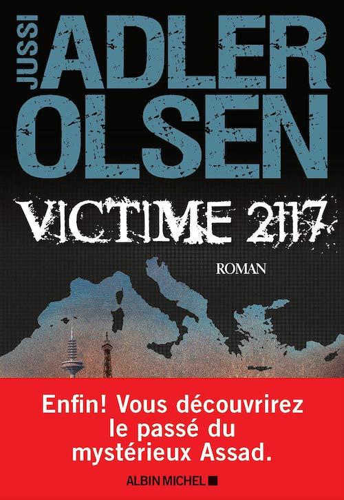 Jussi ADLER-OLSEN - Les enquetes du departement V - Tome 8 - Victime 2117