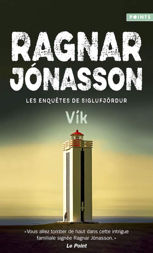 Ragnar JONASSON - Enquetes de Siglufjordur - Vik - poche