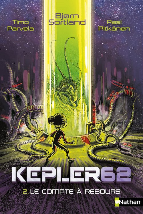 Timo PARVELA, Bjorn SORTLAND, Pasi PITKANEN : Kepler 62 - 02 - Le compte à rebours