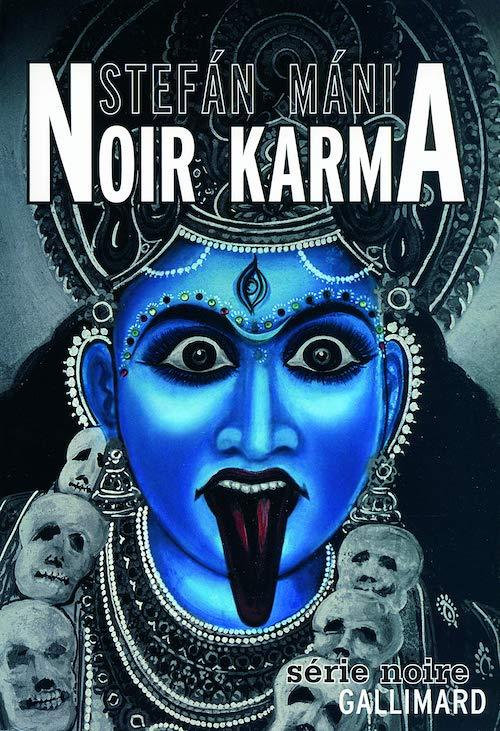 Stefán MÁNI : Noir Karma