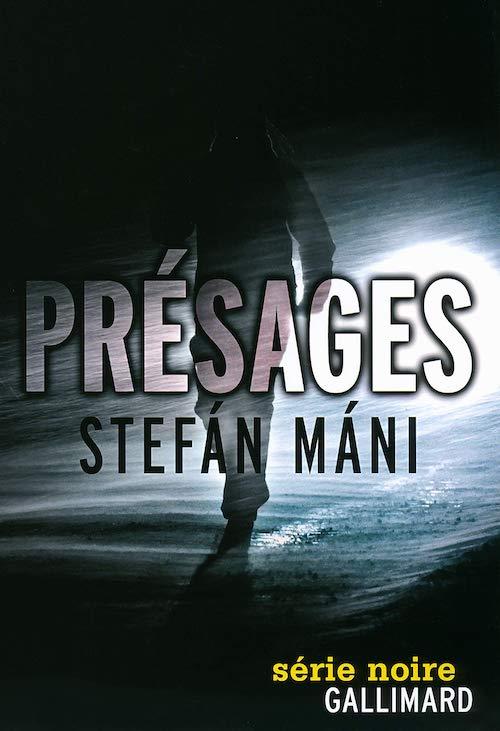 Stefán MÁNI : Présages