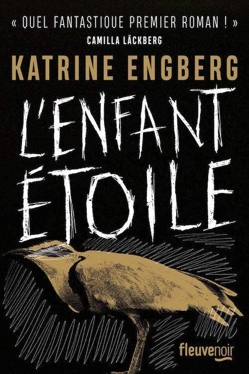 Katrine ENGBERG : L'enfant étoile
