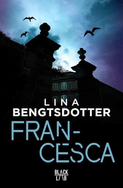 Lina BENGTSDOTTER : Francesca