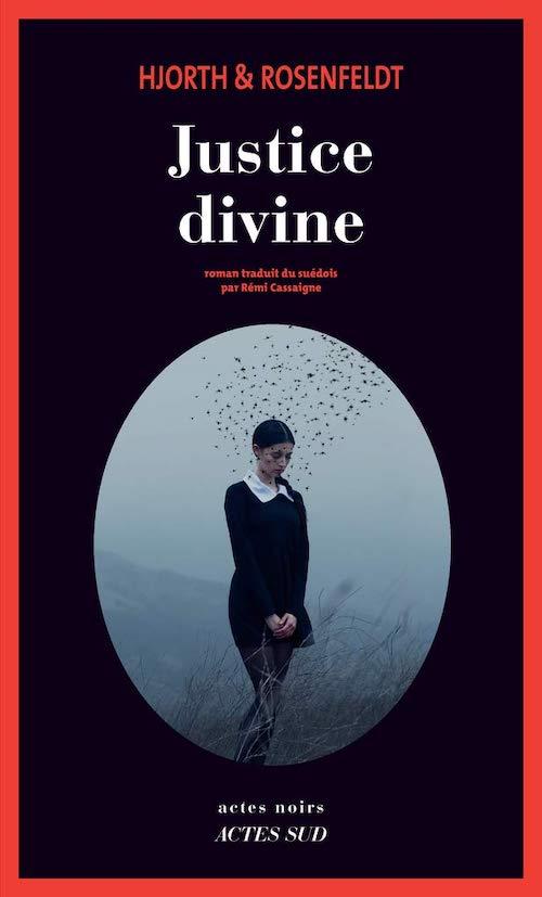 HJORTH et ROSENFELDT : Sebastian Bergman - 06 - Justice divine