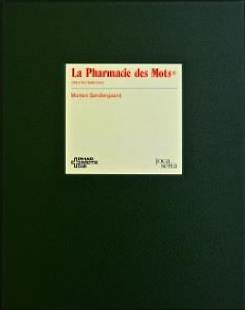 Morten SØNDERGAARD : La pharmacie des mots