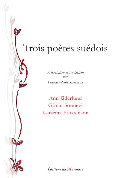Trois poètes Suédois