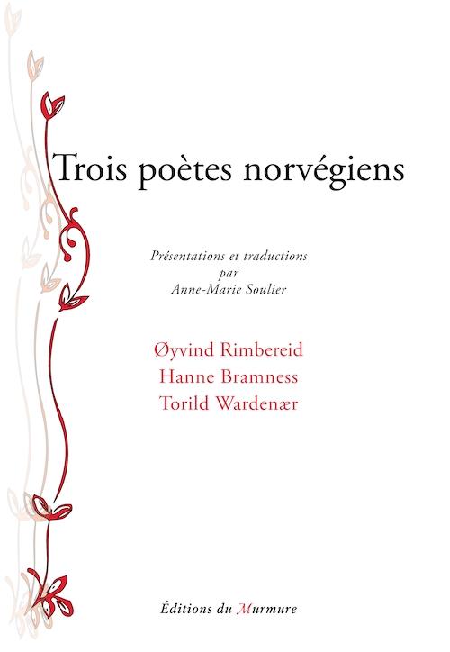 Trois poètes norvégiens